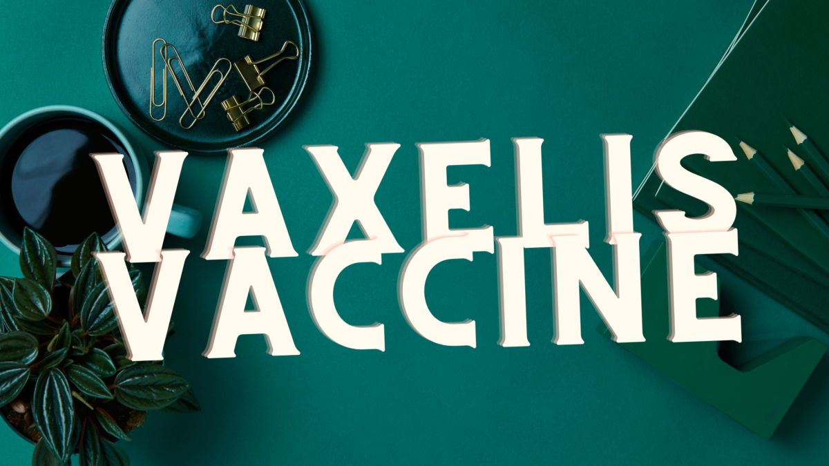 Vaxelis is a painless hexavalent vaccine it is given at 2,4,6 months to prevent diphtheria, pertussis tetanus, HiB, hepatitis B, and polio