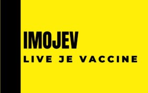 Imojev is live attenuated virus vaccine given to prevent Japanses encephalitis disease above age 9 months and booster after 1 year of 1st dose